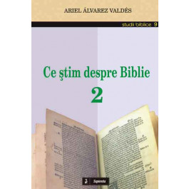 Ce ştim despre Biblie 2