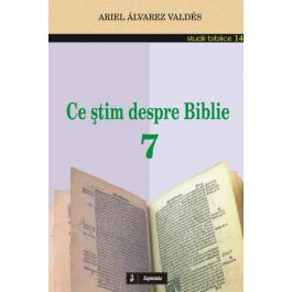 Ce ştim despre Biblie 7