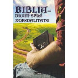 Biblia – drum spre normalitate