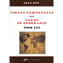 Icoana pământului sau cartea de geografie. Tom III