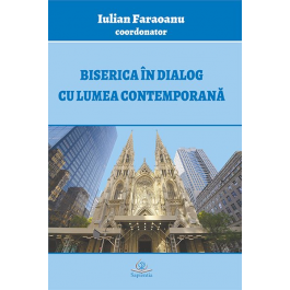 Biserica in dialog cu lumea contemporana