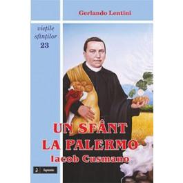 Un sfânt la Palermo. Iacob Cusmano