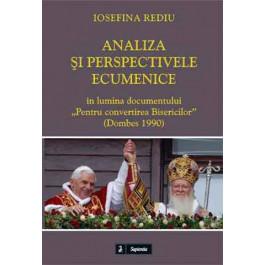 """Analiza şi perspectivele ecumenice ale Bisercilor creştine în lumina documentului """"Pentru convertirea Bisericilor"""" : (Dombes 1990)"""