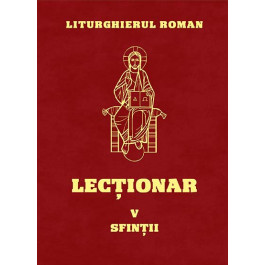 Lecționarul Roman, vol. V: Sfinții