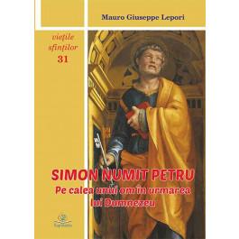 Simon numit Petru. Pe calea unui om în urmarea lui Dumnezeu