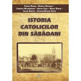 Istoria catolicilor din Săbăoani
