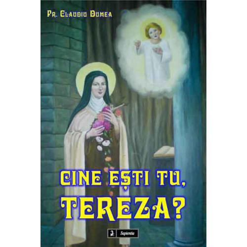 Cine eşti tu, Tereza?