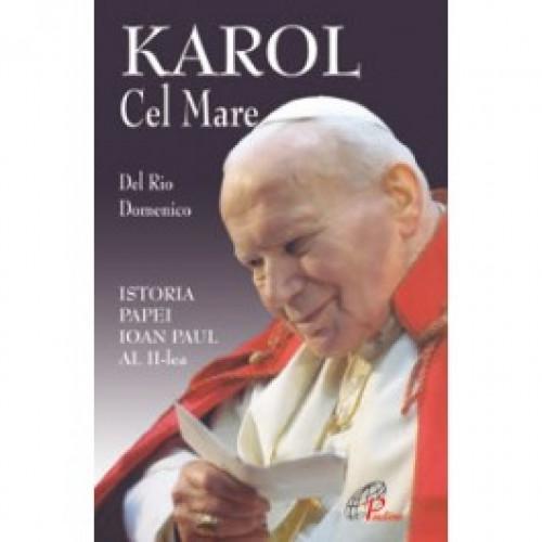 Karol cel Mare. Istoria Papei Ioan Paul al II-lea