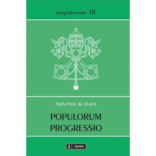 Populorum progressio. Scrisoare enciclică despre despre dezvoltarea popoarelor