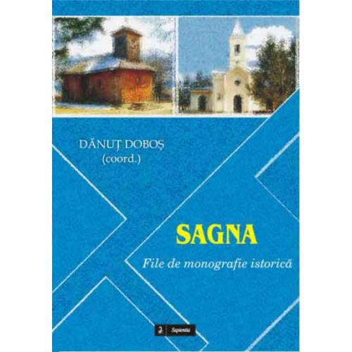 Sagna. File de monografie istorică