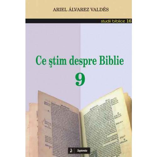 Ce ştim despre Biblie 9