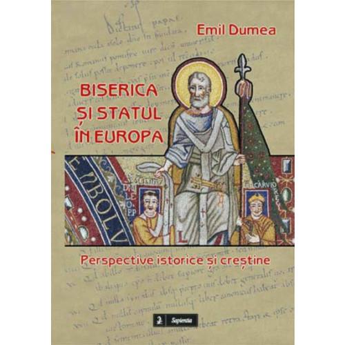 Biserica și statul în Europa. Perspective istorice și creștine