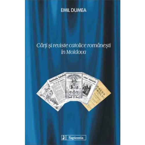 Carti si reviste catolice românesti în Moldova