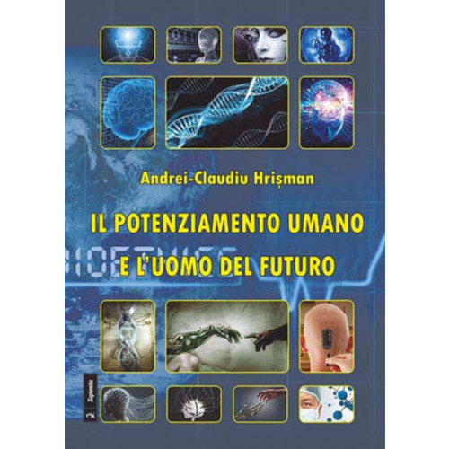 Il potenziamento umano e l'uomo del futuro