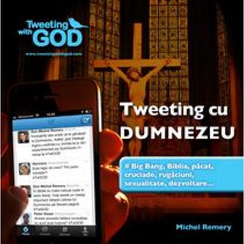 Tweeting cu Dumnezeu