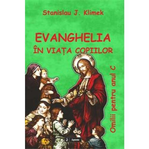 Evanghelia în viaţa copiilor, Anul C
