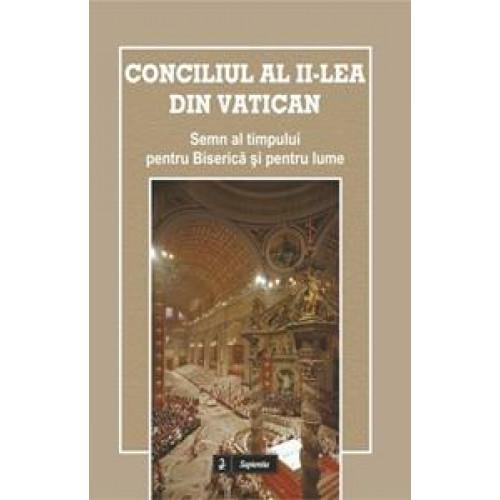 Conciliul al II-lea din Vatican. Semn al timpului pentru Biserică şi pentru lume