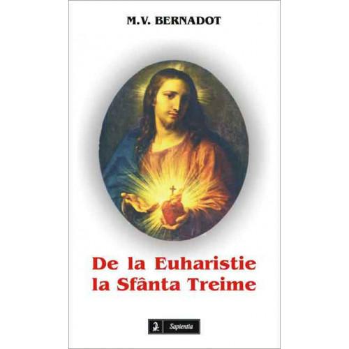 De la Euharistie la Sfânta Treime
