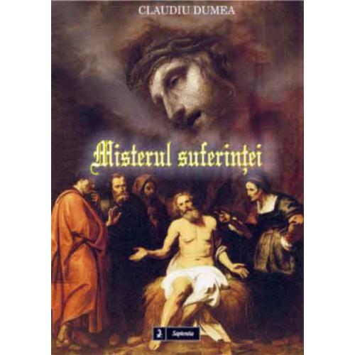 Misterul suferinţei (ediția a II-a)