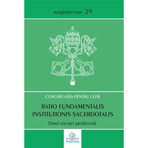 Ratio fundamentalis institutionis sacerdotalis. Darul vocației prezbiterale