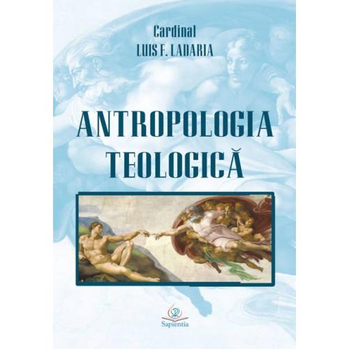 Antropologia teologică
