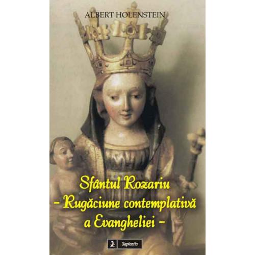 Sfântul Rozariu - Rugăciune contemplativă a Evangheliei