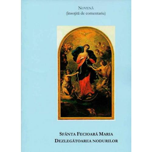 Sfânta Fecioară Maria, dezlegătoarea nodurilor. Novenă