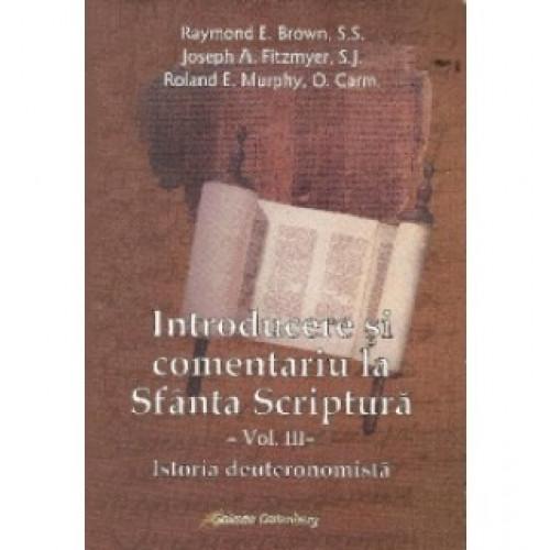 Introducere şi comentariu la Sfânta Scriptură vol. III: Istoria deuteronomistă