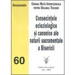 Consecintele ecleziologice si canonice ale naturii sacramentale a Bisericii