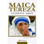 Maica Tereza – Cuvântul trăit