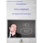 Etica creştină din perspectiva persoanei