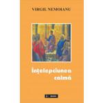 Întelepciunea calma. Dialoguri în cyberspace cu Robert Lazu