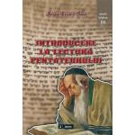 Introducere la lectura Pentateuhului. Chei pentru interpretarea primelor cinci cărţi ale Bibliei