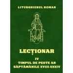Lecţionarul Roman. Vol. 4. : Timpul de peste an, săptămânile XVIII-XXXIV