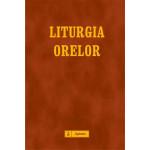 Liturgia orelor dupa ritul roman, vol. I: Timpul Adventului – Timpul Craciunului editia II