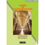 Manual de filozofie sistematica. 3. Ontologie, Metafizica