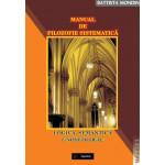 Manual de Filozofie Sistematica. 1. Logica, Semantica, Gnoseologie