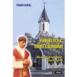Parintele Ioan Ciuraru. Un apostol neobosit al lui Cristos