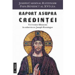 Raport asupra credintei : Vittorio Messori în colocviu cu Joseph Ratzinger