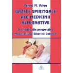Bazele spirituale ale medicinii alternative. O analiză din perspectiva Magisteriului Bisericii Catolice