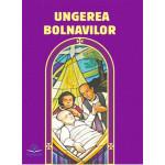 Ungerea bolnavilor. Extras din Ritualul Ungerii bolnavilor și al îngrijirii lor pastorale