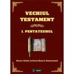 Vechiul Testament. 1. Pentateuhul