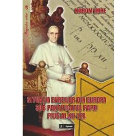 Situaţia evreilor din Europa sub pontificatul Papei Pius al XII-lea