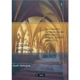Introducere în creştinism. Prelegeri despre Crezul apostolic