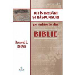 101 întrebări şi răspunsuri despre Biblie