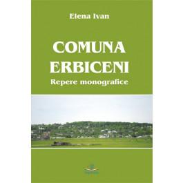 Comuna Erbiceni. Repere monografice