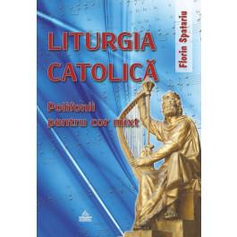 Liturgia catolică. Polifonii pentru cor mixt