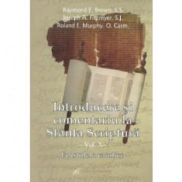 Introducere şi comentariu la Sfânta Scriptură vol. X: Epistolele catolice