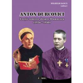 Anton Durcovici. Lecţii tomiste despre Dumnezeu (1936-1940)
