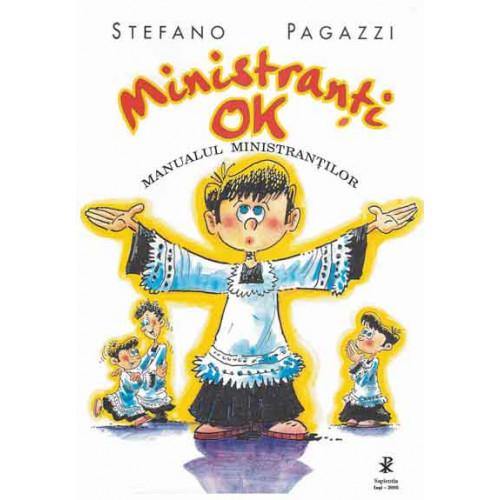 Ministranti OK. Manualul ministrantilor